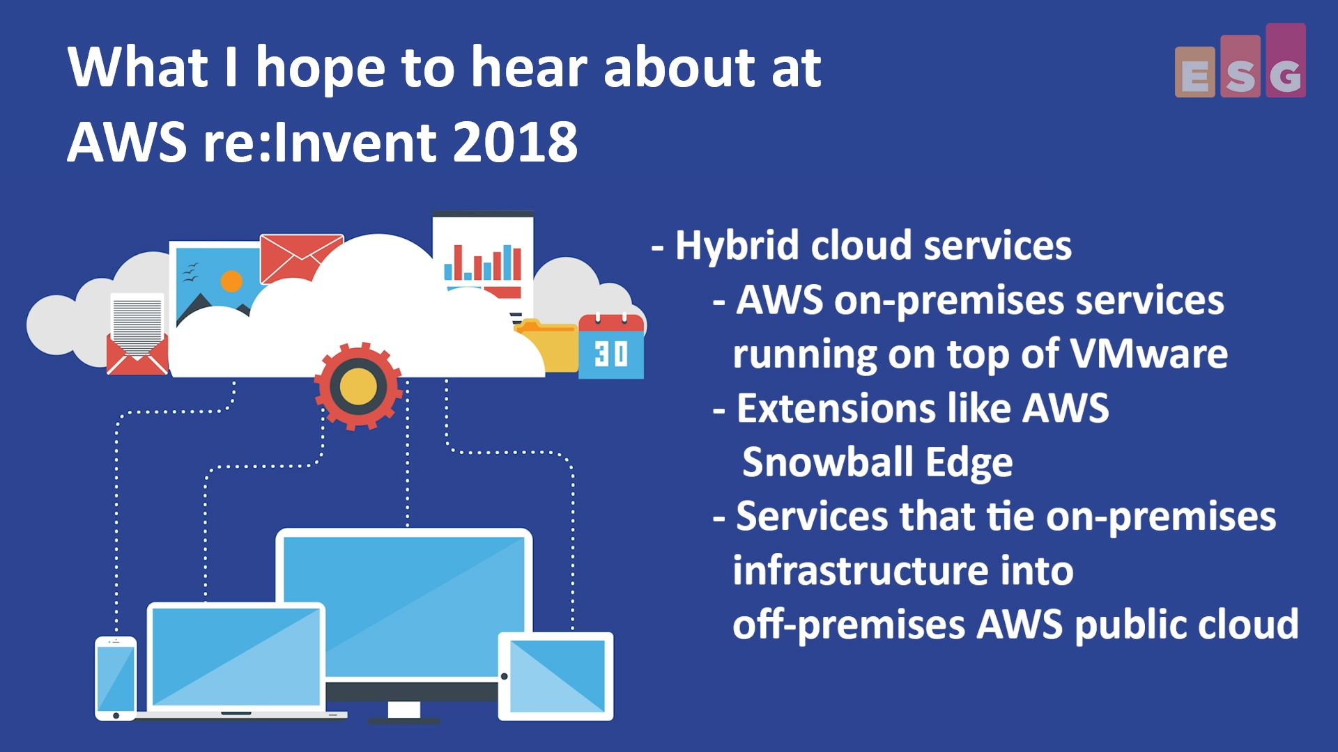 AWS re:Invent 2018 - What Should We Look Out For?