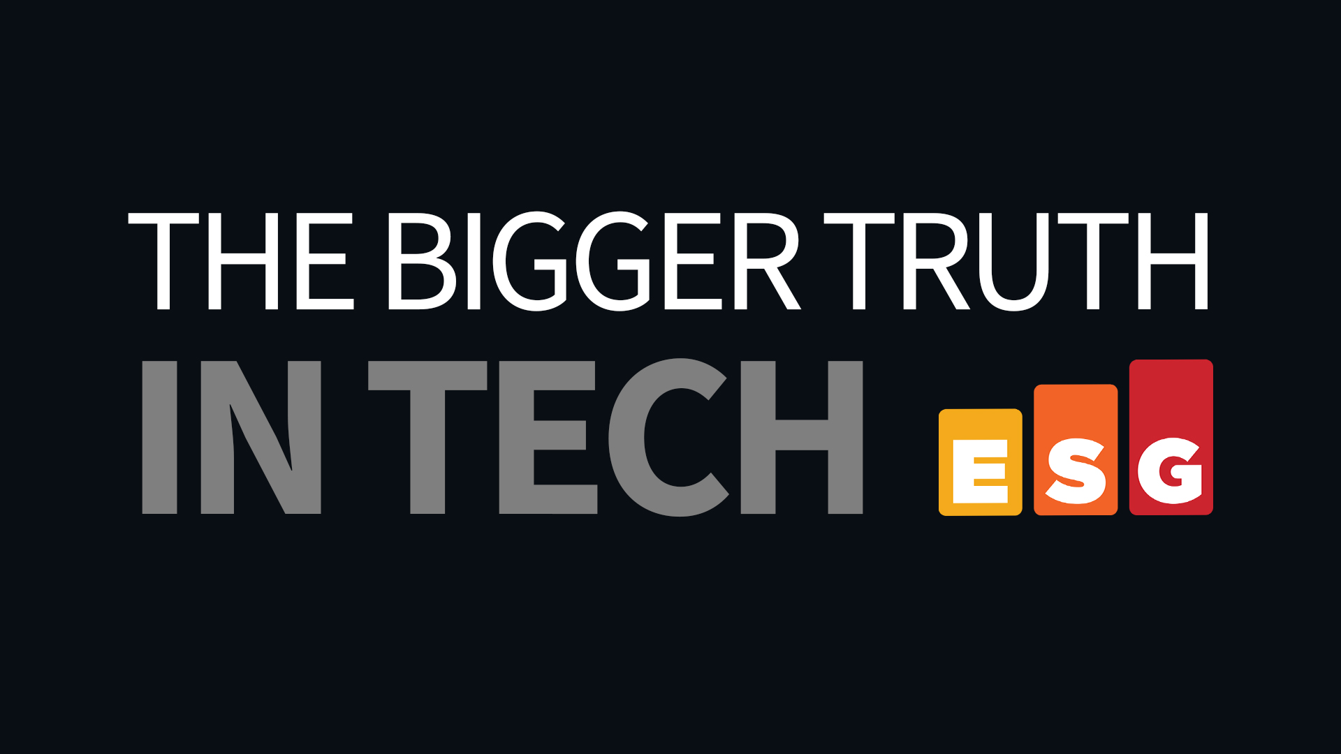 Introducing The Bigger Truth in Tech Podcast