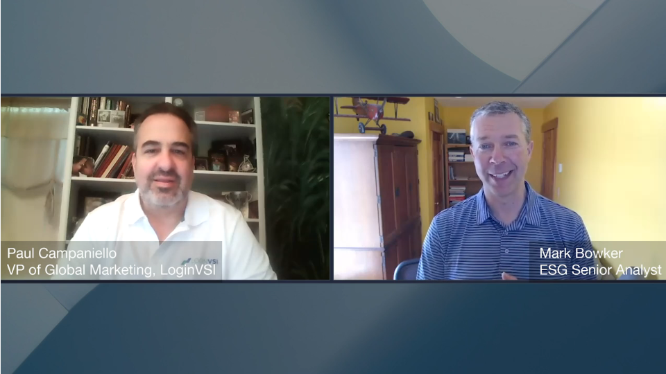 ESG360 Video: Digital Workspace Ecosystem Conversation with Paul Campaniello of Login VSI