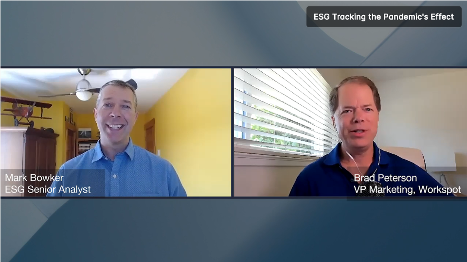 ESG360 Video: Enterprise Mobility in Challenging Times - A Conversation with Brad Peterson of Workspot