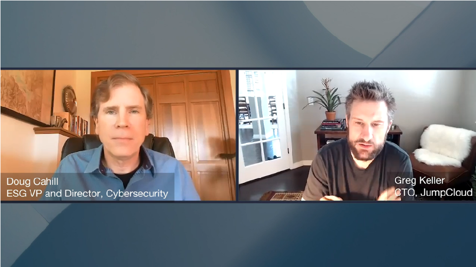 ESG360 Video: The Impact of Remote Work on IAM Priorities, With Greg Keller of JumpCloud, Part 1